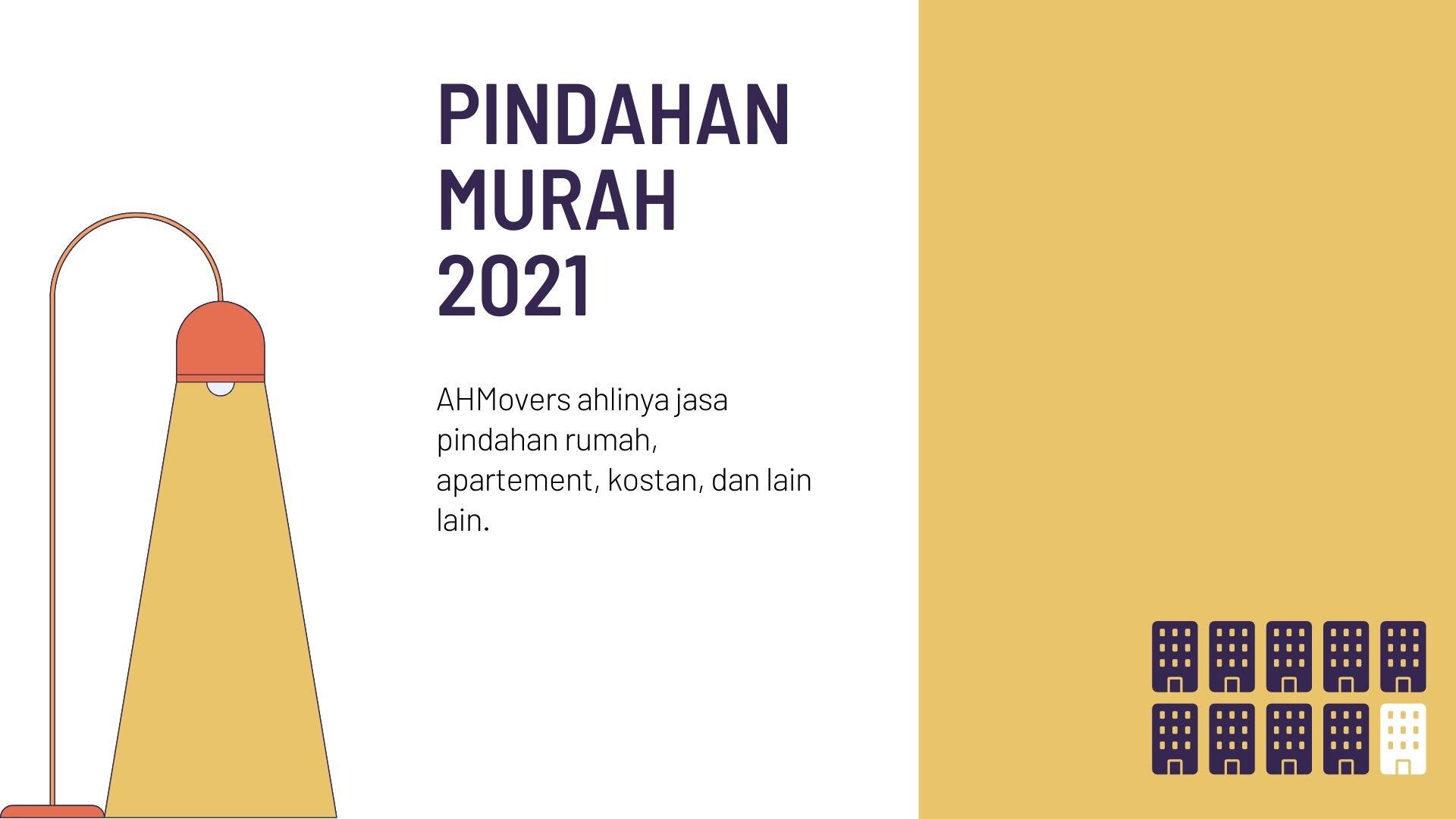 Pindahan Murah 2021